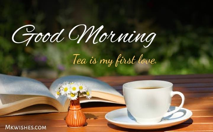 Good Morning Tea photos with quotes