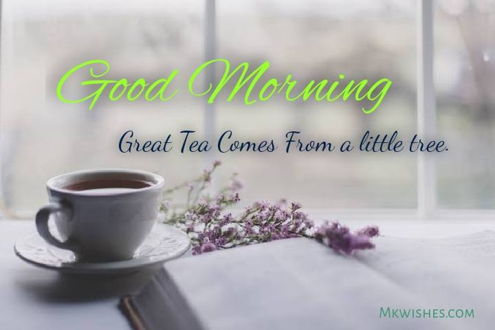 Good Morning Tea quotes images