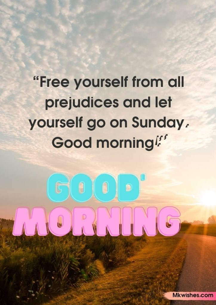 Happy Sunday Good Morning quotes images