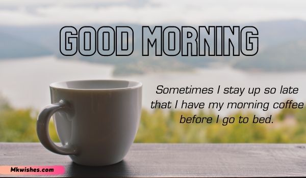 Good Morning Coffee Quotes Images