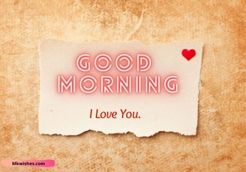 Latest Good Morning I Love You wishes images