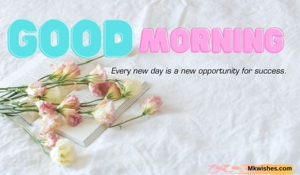 Best Good Morning flowers images with quotes