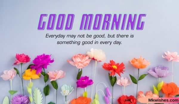 Beautiful Good Morning images with quotes for free downloads