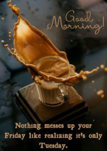 Good Morning Tuesday Tea Pics