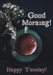 Good Morning Tuesday Coffee Pics