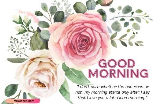 Good morning rose images with quotes for beloved