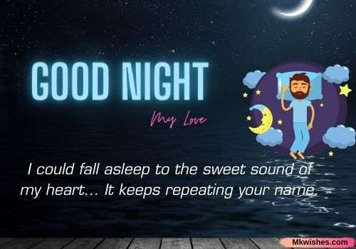 Good Night My Dear Love Quotes & Images for free downloads