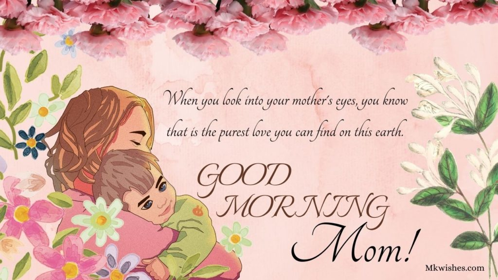 Good Morning Images with Mother Quotes