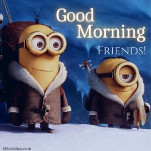Good Morning Wishes for Friends Images