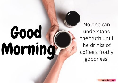 Good morning Friday coffee quotes photos