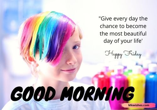 Best Good morning Friday pictures with quotes