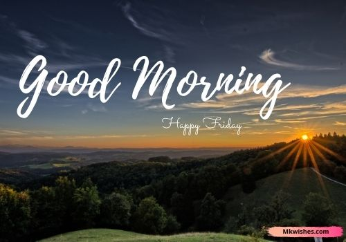 Good morning Friday nature images for facebook