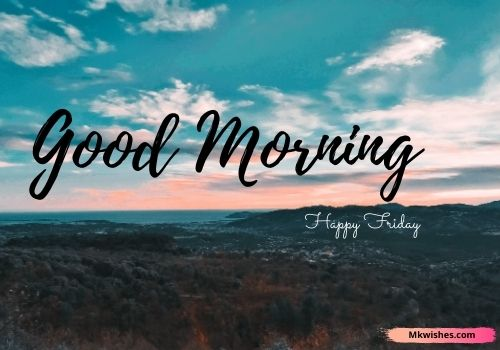 Good morning Friday nature images