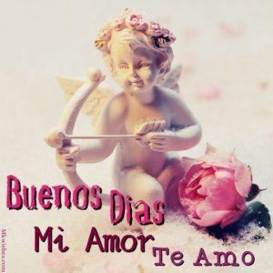 Buenos días, te amo mi amor