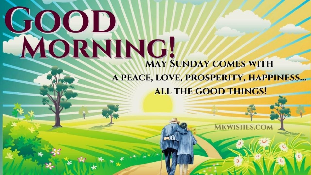 Good Morning Sunday Blessings   Best Happy Sunday Blessed Wishes