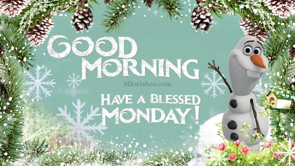 Have a Blessed Monday Images