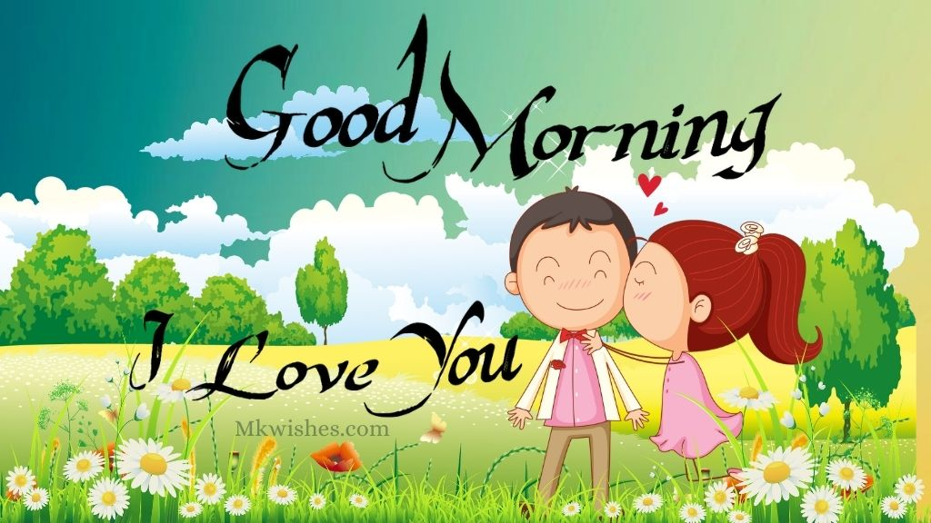I Love You Images for Good Morning Wishes
