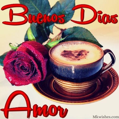 Imagenes de Buenos Dias Amor